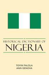 Historical Dictionary of Nigeria by Toyin Falola