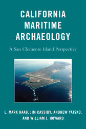 California Maritime Archaeology by Raab; Cassidy