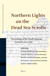 Northern Lights on the Dead Sea Scrolls by A Klostergaard Petersen