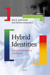 Hybrid Identities by Keri E. Iyall Smith