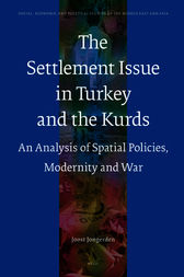 The Settlement Issue in Turkey and the Kurds by Joost Jongerden