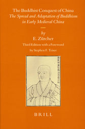 The Buddhist Conquest of China by Erik Zürcher