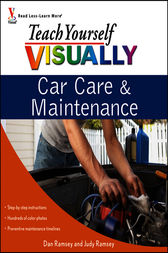 Teach Yourself VISUALLY Car Care & Maintenance by Dan Ramsey
