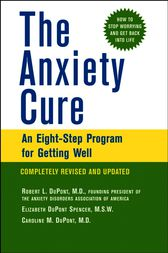 The Anxiety Cure by Robert L. DuPont