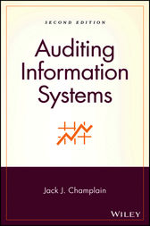 Auditing Information Systems by Jack J. Champlain