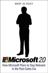 Microsoft 2.0 by Mary Jo Foley