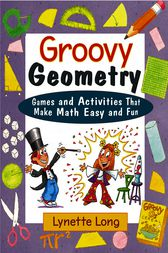 Groovy Geometry by Lynette Long