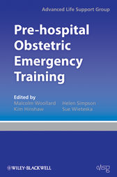 Pre-hospital Obstetric Emergency Training by Advanced Life Support Group