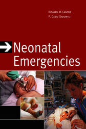 Neonatal Emergencies by Richard Cantor