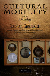Cultural Mobility by Stephen Greenblatt
