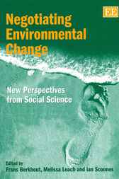 Negotiating Environmental Change by Frans Berkhout