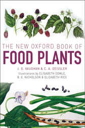 The New Oxford Book of Food Plants by John Vaughan