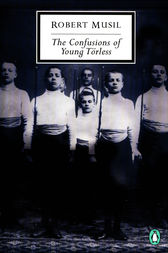 The Confusions of Young Torless by Robert Musil