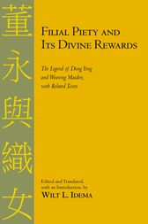 Filial Piety and Its Divine Rewards by Wilt L. Idema