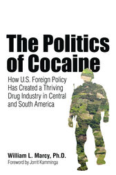 The Politics of Cocaine by William L. Marcy