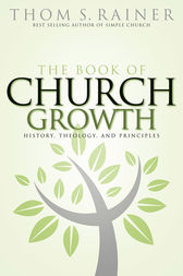 The Book of Church Growth by Thom S. Rainer