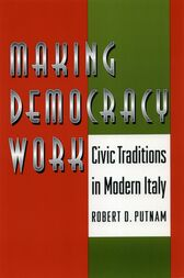 Making Democracy Work by Robert D. Putnam