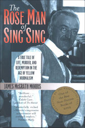 The Rose Man of Sing Sing by James Morris