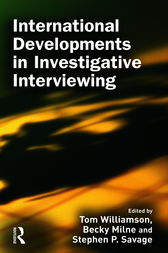 International Developments in Investigative Interviewing by Tom Williamson