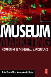 Museum Marketing by Ruth Rentschler