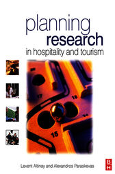 Planning Research in Hospitality & Tourism by Levent Altinay