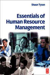 Essentials of Human Resource Management by Shaun Tyson