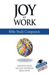 Joy at Work: A Bible Study Companion by Brad Smith