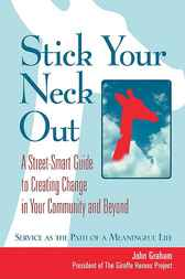 Stick Your Neck Out by John Graham