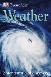 Eye Wonder: Weather by DK Publishing