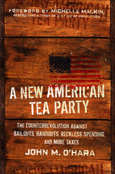 A New American Tea Party by John M. O'Hara