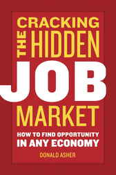 Cracking The Hidden Job Market by Donald Asher