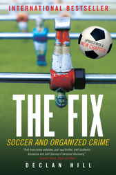 The Fix by Declan Hill