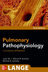 Pulmonary Pathophysiology: A Clinical Approach, Third Edition by Juzar Ali