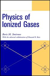Physics of Ionized Gases by Boris M. Smirnov