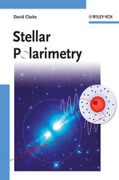 Stellar Polarimetry by David Clarke