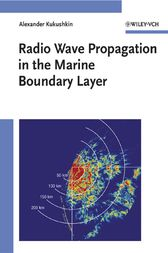 Radio Wave Propagation in the Marine Boundary Layer