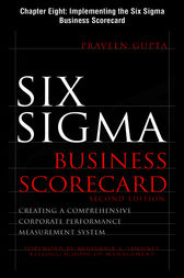 Six Sigma Business Scorecard, Chapter 8 - Implementing the Six Sigma Business Scorecard