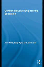 Gender Inclusive Engineering Education by Julie Mills