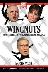 Wingnuts by John Avlon