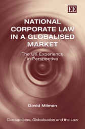 National Corporate Law in a Globalised Market by David Milman