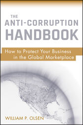 The Anti-Corruption Handbook by William P. Olsen