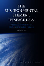 The Environmental Element in Space Law by Lotta Viikari