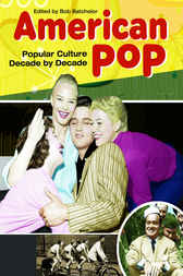 American Pop by Bob Batchelor