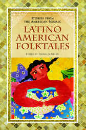 Latino American Folktales by Thomas Green