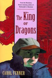 The King of Dragons by Carol Fenner