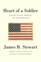 Heart of a Soldier by James B. Stewart