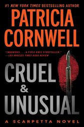 Cruel and Unusual by Patricia Cornwell