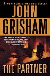 john grishams the partner essay Results 1 - 24 of 226 buy john grisham books at indigoca shop amongst 230 popular books, including the rooster bar, el soborno and more from john grisham free shipping on books over $25.
