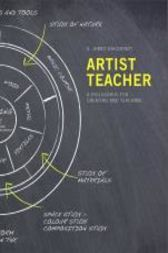 Artist Teacher by James Daichendt