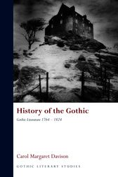 History of the Gothic by Carol Margaret Davison